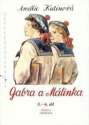 Gabra a Málinka                         (Díl 5 a 6,)