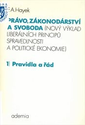 Právo, zákonodárství a svoboda                         (Sv. 1)