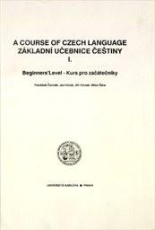 A Course of Czech Language                         ([Sv.] 1,)