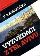 Vyzvědači z Tel Avivu