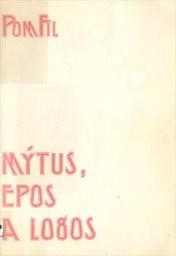 Mýtus, epos a logos