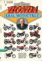 Honda - král motocyklů
