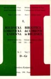 Roudnická lobkovická knihovna                         (Sv. 3,)
