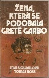Žena, která se podobala Gretě Garbo
