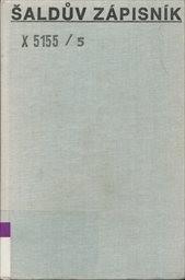 Šaldův zápisník                         (Sv. 5)