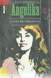 Angelika - Cesta do Versailles                         (Díl 1)