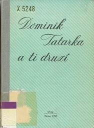 Dominik Tatarka a ti druzí