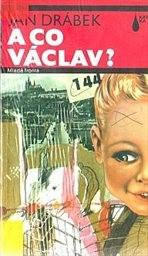A co Václav?