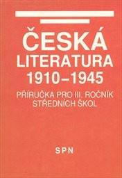Česká literatura 1910-1945