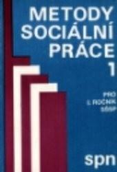 Metody sociální práce 1