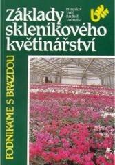 Základy skleníkového květinářství