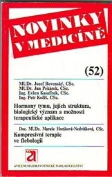 Hormony tymu, jejich struktura, biologický význam a možnosti terapeutické aplikace