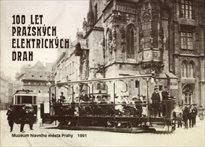 100 let pražských elektrických drah