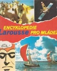 Encyklopedie Larousse pro mládež                         (Díl l. A-G)