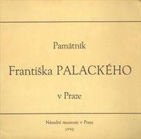 Památník Františka Palackého v Praze