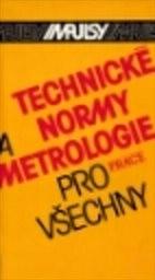 Technické normy a metrologie pro všechny
