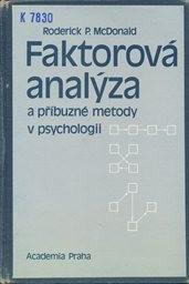 Faktorová analýza a příbuzné metody v psychologii