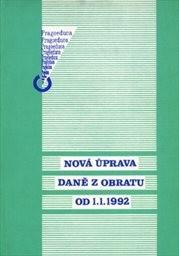 Nová úprava daně z obratu od 1. 1. 1992