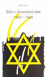 Židia v slovenskom štáte 1939-1945