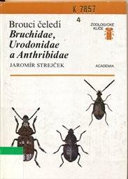 Brouci čeledí Bruchidae, Urodonidae a Anthribidae