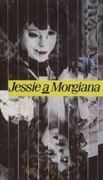 Jessie a Morgiana