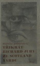 3x Richard Jury ze Scotland Yardu