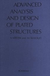 Advanced Analysis and Design of Plated Structures