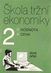Škola tržní ekonomiky                         ([Díl] 2)
