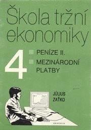 Škola tržní ekonomiky                         ([Díl] 4)