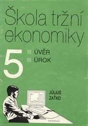 Škola tržní ekonomiky                         ([Díl] 5,)