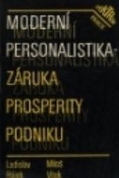 Moderní personalistika - záruka prosperity podniku