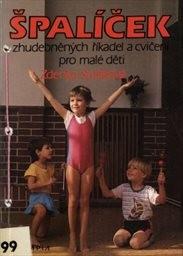 Špalíček zhudebněných říkadel a cvičení pro malé děti