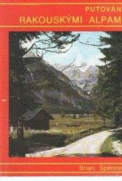 Putování rakouskými Alpami