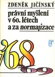 Právní myšlení v 60. létech a za normalizace