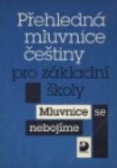 Přehledná mluvnice češtiny pro základní školy