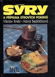 Sýry a příprava sýrových pokrmů