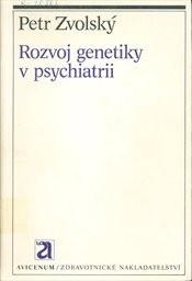 Rozvoj genetiky v psychiatrii