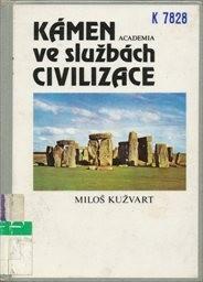 Kámen ve službách civilizace