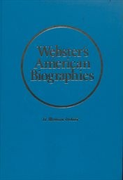 Webster's American Biographies.