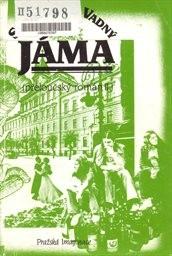 Jáma                         (Část 2)