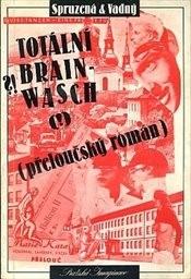 Totální brainwash                         ([Část 1])