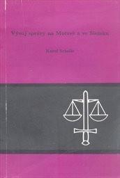Vývoj správy na Moravě a ve Slezsku