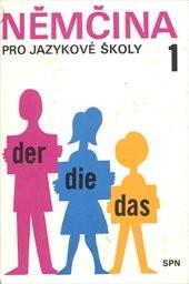 Němčina pro jazykové školy                         (Díl 1)