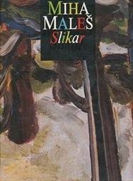 Miha Maleš - slikar