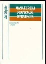 Manažerská motivační strategie