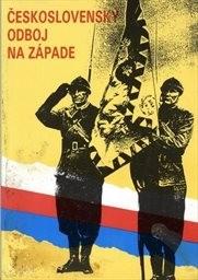 Československý odboj na Západě                         (Díl 2)