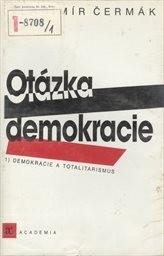 Otázka demokracie                         (Díl l,)