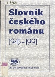 Slovník českého románu 1945-1991