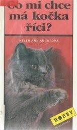 Co mi chce má kočka říci?