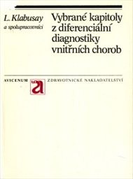 Vybrané kapitoly z diferenciální diagnostiky vnitřních chorob